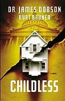 Childless: A Novel