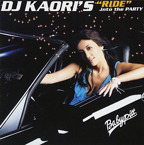 """[画像:DJ KAORI'S""""RIDE""""into the PARTY(紙ジャケット仕様)]"""