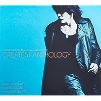 氷室京介 25th Anniversary BEST ALBUM GREATEST ANTHOLOGY(初回限定盤)
