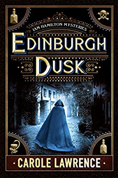 Edinburgh Dusk (Ian Hamilton Mysteries Book 2) by [Lawrence, Carole]