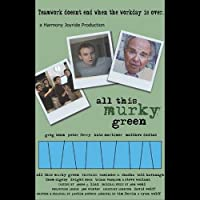 All This Murky Green [DVD] [Import]