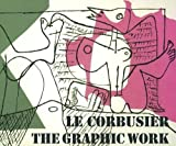 Le Corbusier: The Graphic Work