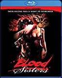 Blood Sisters [Blu-ray]