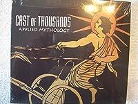 Applied Mythology by Cast of Thousands