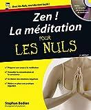Zen ! la méditation pour les nuls (2e édition)