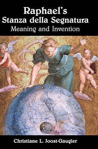 Download Raphael's Stanza della Segnatura: Meaning and Invention 0521809231