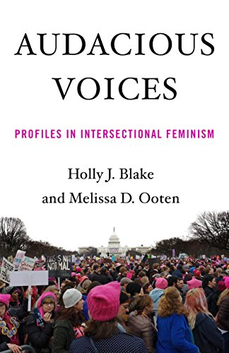 Audacious Voices: Profiles in Intersectional Feminism