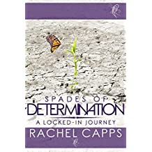 Spades of Determination: A Locked-in Journey