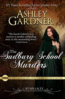 The Sudbury School Murders (Captain Lacey Regency Mysteries Book 4) by [Gardner, Ashley, Ashley, Jennifer]