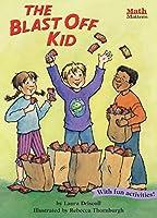 The Blast Off Kid (Math Matters)