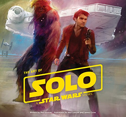 The Art of Solo: A Star Wars S...