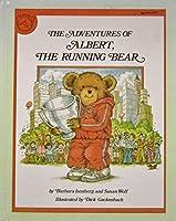 The Adventures of Albert the Running Bear