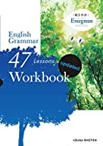 総合英語Evergreen English Grammar 47 Lessons Workbook updated