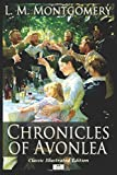 Chronicles of Avonlea - Classic Illustrated Edition