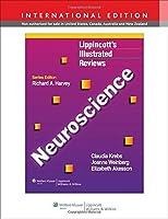Lippincott's Illustrated Reviews: Neuroscience, International Edition (Lippincott's Illustrated Reviews Series)〈日本(北米以外)向けインターナショナル版〉 (Lippincott Illustrated Reviews Series)
