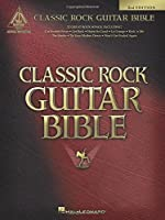 Classic Rock Guitar Bible (Guitar Recorded Versions)