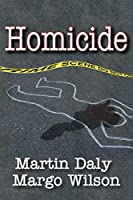 Homicide (Foundations of Human Behavior)