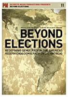 Beyond Elections: Redefining Democracy in the [DVD] [Import]
