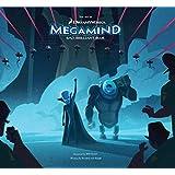 The Art of Megamind (Dreamworks)