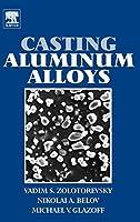 Casting Aluminum Alloys