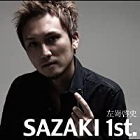 SAZAKI 1st.