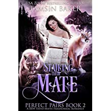 Stalking their Mate: A BBW Fated Mates Paranormal Romance (Perfect Pairs Book 2)