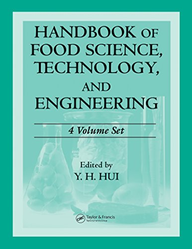 Handbook of Food Science, Technology, and Engineering - 4 Volume Set (Food Science and Technology)