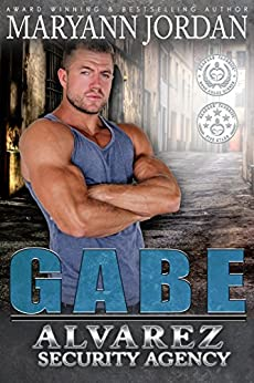Gabe: The Alvarez Security Series by [Jordan, Maryann]