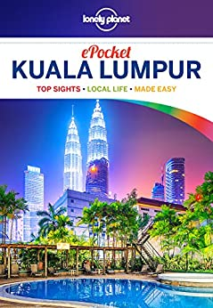 [Planet, Lonely, Kelly, Robert]のLonely Planet Pocket Kuala Lumpur (Travel Guide)