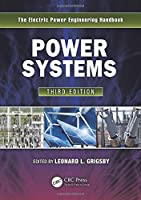 Power Systems, Third Edition (The Electric Power Engineering Handbook)