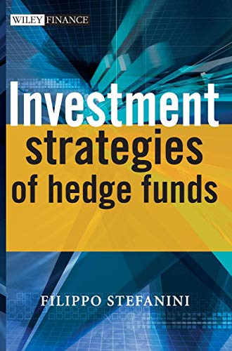 Download Investment Strategies of Hedge Funds (The Wiley Finance Series) 0470026278