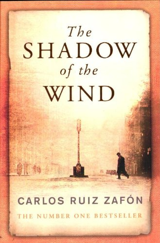 The Shadow of the Wind. Carlos Ruiz Zaf[n