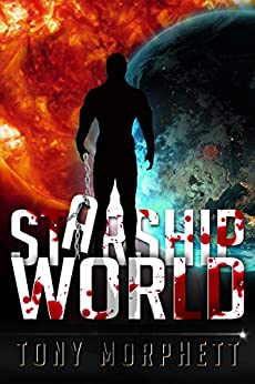 Starship World (Starship Quest Book 2) by [Morphett, Tony]