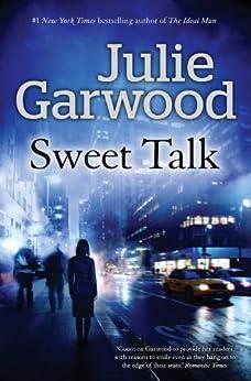 Sweet Talk by [Garwood, Julie]