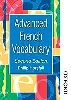 Advanced French Vocabulary (Advanced Vocabulary)