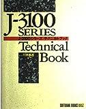 J‐3100シリーズ テクニカルブック (SOFTBANK BOOKS)