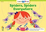 Spiders, Spiders Everywhere! (Learn to Read, Read to Learn: Math)