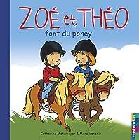 Zoe ET Theo Font Du Poney
