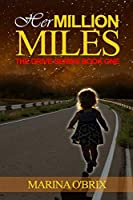 Her Million Miles: The Drive Series Book One
