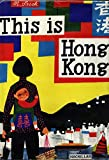 This is Hong Kong: A Children's Classic (This is .)