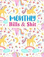Monthly Bills & $hit: Simple Undated Monthly Budget Planner - Large Annual Financial Budget Planner And Tracker - Personal or Business Accounting Notebook