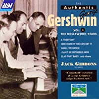 The Authentic George Gershwin, Vol.4: The Hollywood Years