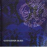 Cocksucker Blues by Dust N Bonez (2008-12-03)