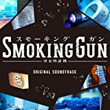 フジテレビ系ドラマ「Smoking Gun~決定的証拠~」オリジナルサウンドトラック