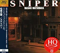Sniper (Hqcd) (Reissue) by Masaki Matsubara (2008-11-19)
