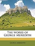 The Works of George Meredith Volume 21