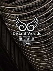 Distant Worlds music from FINAL FANTASY Returning home [DVD]