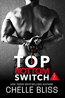 Top Bottom Switch by [Bliss, Chelle, The Club Book Series]