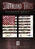 Southland Tales Book 1: Two Roads Diverge