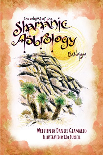 The Origins of the Shamanic Astrology Paradigm (English Edition)
